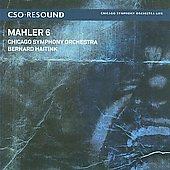 Mahler: Symphony no 6 / Haitink, Chicago SO