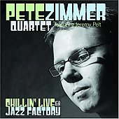 Pete Zimmer: Chillin' Live @ Jazz Factory