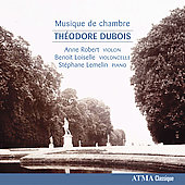 Dubois: Musique de chambre / Robert, Loiselle, Lemelin