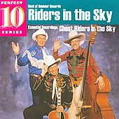 Riders in the Sky: Ghost Riders in the Sky: Essential Recordings