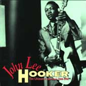 John Lee Hooker: The Ultimate Collection (1948-1990) [Box]