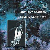Anthony Braxton: Solo (Milano) 1979, Vol. 1