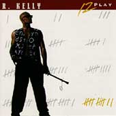 R. Kelly: 12 Play