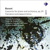 Busoni: Concerto for Piano, Op. 39; Fantasia Contrappuntistica / Victoria Postnikova, piano
