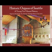 Historical Organs of Seattle