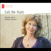 Call Me Flott / Felicity Lott sings Barber, Berlin, Porter et al