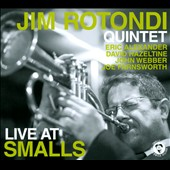Jim Rotondi Quintet/Jim Rotondi (Trumpet): Live At Smalls [Digipak]