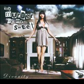 The Murder of My Sweet: Divanity [Digipak]