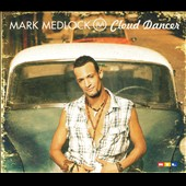 Mark Medlock: Cloud Dancer