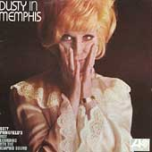 Dusty Springfield: Dusty in Memphis [Remaster]