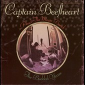 Captain Beefheart: The Buddah Years