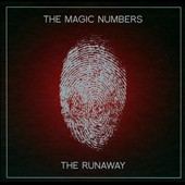 The Magic Numbers: The  Runaway *