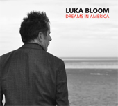 Luka Bloom: Dreams in America [Digipak]