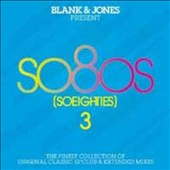 Blank & Jones: So Eighties, Vol. 3