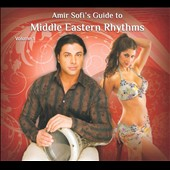 Amir Sofi: Amir Sofi's Guide to Middle Eastern Rhythms, Vol. 1 [Digipak]