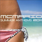 MC Mario: Summer Anthems 2011
