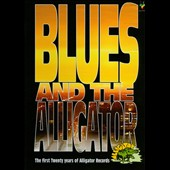 Various Artists: Blues and the Alligator: The First Twenty Years of Alligator Records [DVD]