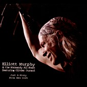 The Normandy All Stars/Elliott Murphy: Just a Story from New York [Digipak]