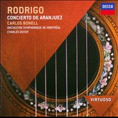 Rodrigo: Concierto de Aranjuez / Carlos Bonell, guitar; Charles Dutoit - Montreal SO