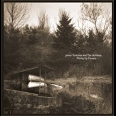 James Yorkston/James Yorkston & the Athletes: Moving up Country [10th Anniversary Edition]