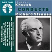 Clemens Krauss conducts Richard Strauss: Till Eulenspiegel; Death and Transfiguration et al.