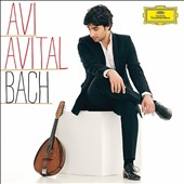 J.S. Bach: Three Concertos; Trio Sonata / Avi Avital, mandolin