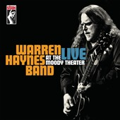 Warren Haynes Band/Warren Haynes: Live at the Moody Theater [Digipak]
