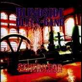 Blindside Blues Band: Generator *
