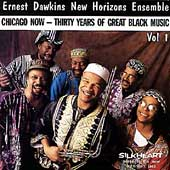 Ernest Dawkins' New Horizons Ensemble: Chicago Now, Vol. 1