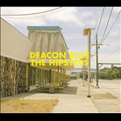 Deacon Blue: The Hipsters [Digipak]