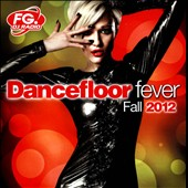 Various Artists: Dancefloor Fever: Fall 2012 [Box]