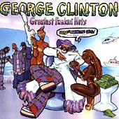 George Clinton (Funk): The Greatest Funkin' Hits [PA]