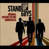Original Soundtrack: Stand Up Guys [Soundtrack] [Digipak]