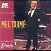Mel Tormé: A&E Presents an Evening With Mel Tormé: Live From the Disney Institute