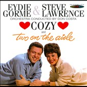 Eydie Gorme/Steve Lawrence: Cozy/Two on the Aisle *