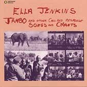 Ella Jenkins: Jambo and Other Call & Response Songs and Chants