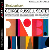George Russell Sextet/George Russell: Stratusphunk/The Stratus Seekers