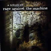 Various Artists: A Tribute to Rage Against the Machine