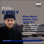 Philip Ramey: Piano Music, Vol. 4 - 1959-2011 / Stephen Gosling, piano