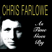 Chris Farlowe: As Time Goes By [Digipak]
