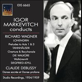 Igor Markevitch Conducts Richard Wagner and Claude Debussy, Studio Recordings, 1954/59