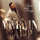 Marvin Sapp: Grace & Mercy