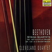 Classics - Beethoven: String Quartet Op 127, etc / Cleveland SQ