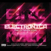 Various Artists: Electronica: The Ultimate EDM [Digipak]