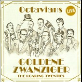 Goldene Zwanziger: The Roaring Twenties - works by Ager, Bootz, Reisfeld, Jurmann, Heymann, Ellington, Berlin et al. / Octavians