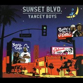 Yancey Boys: Sunset Blvd. [Digipak]