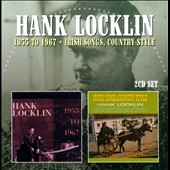 Hank Locklin: 1955-1967/Irish Songs Country Style [Expanded] *