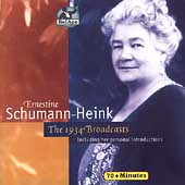Ernestine Schumann-Heink - The 1934 Broadcasts