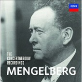 Mengelberg: The Concertgebouw Recordings
