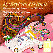My Keyboard Friends: Piano Music of Bennett and Walton